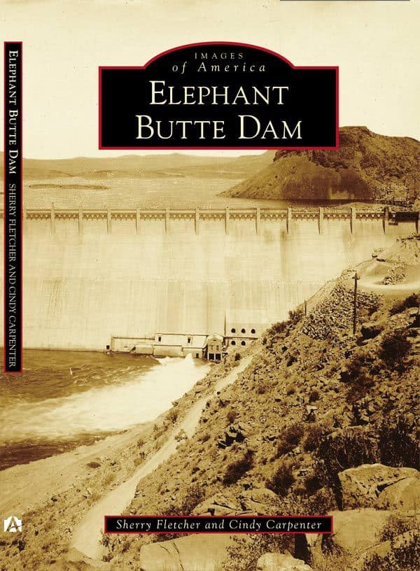 Elephant Butte Dam book by Arcadia publishing