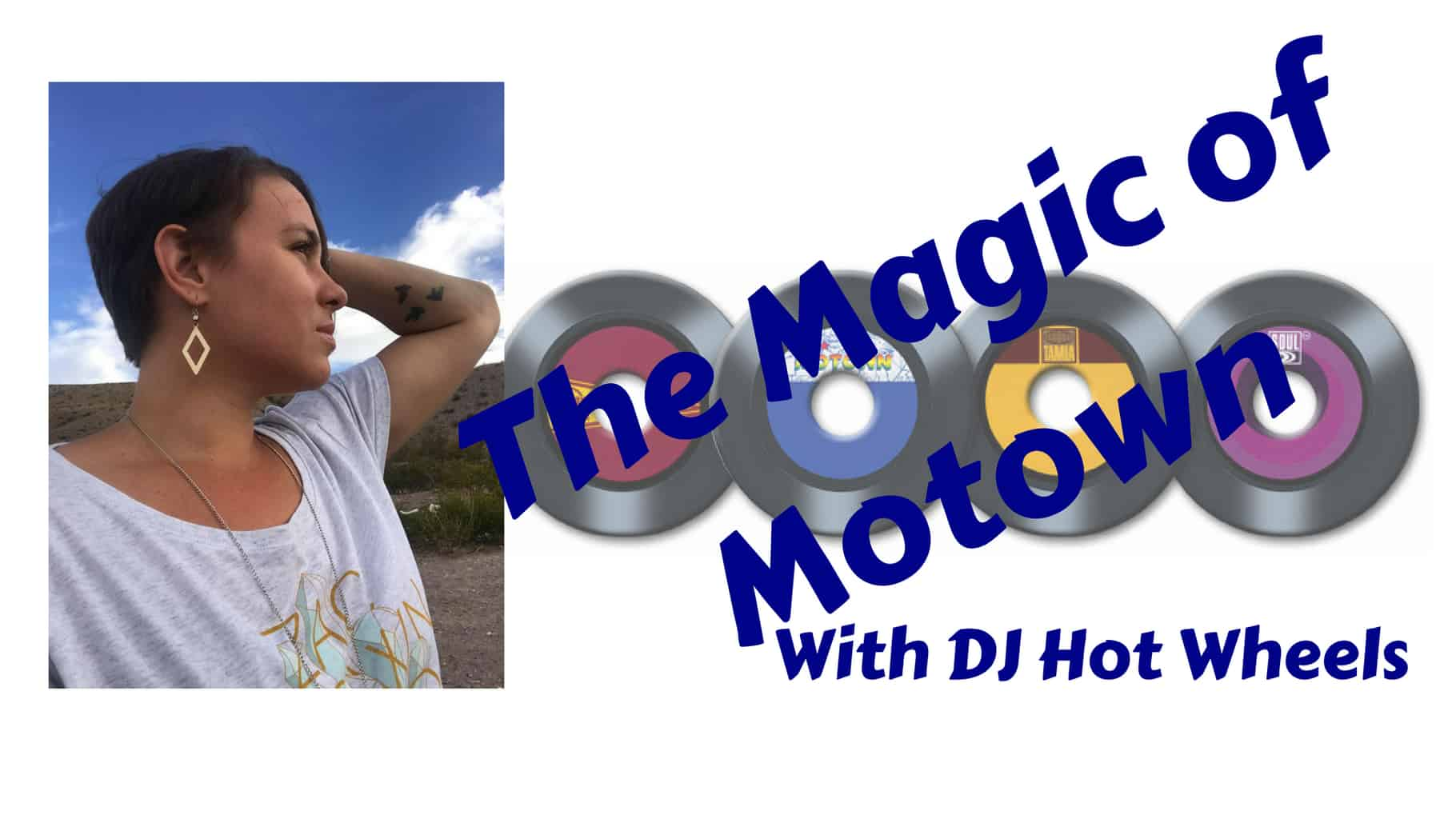 Motown Memories with DJ Hot Wheels