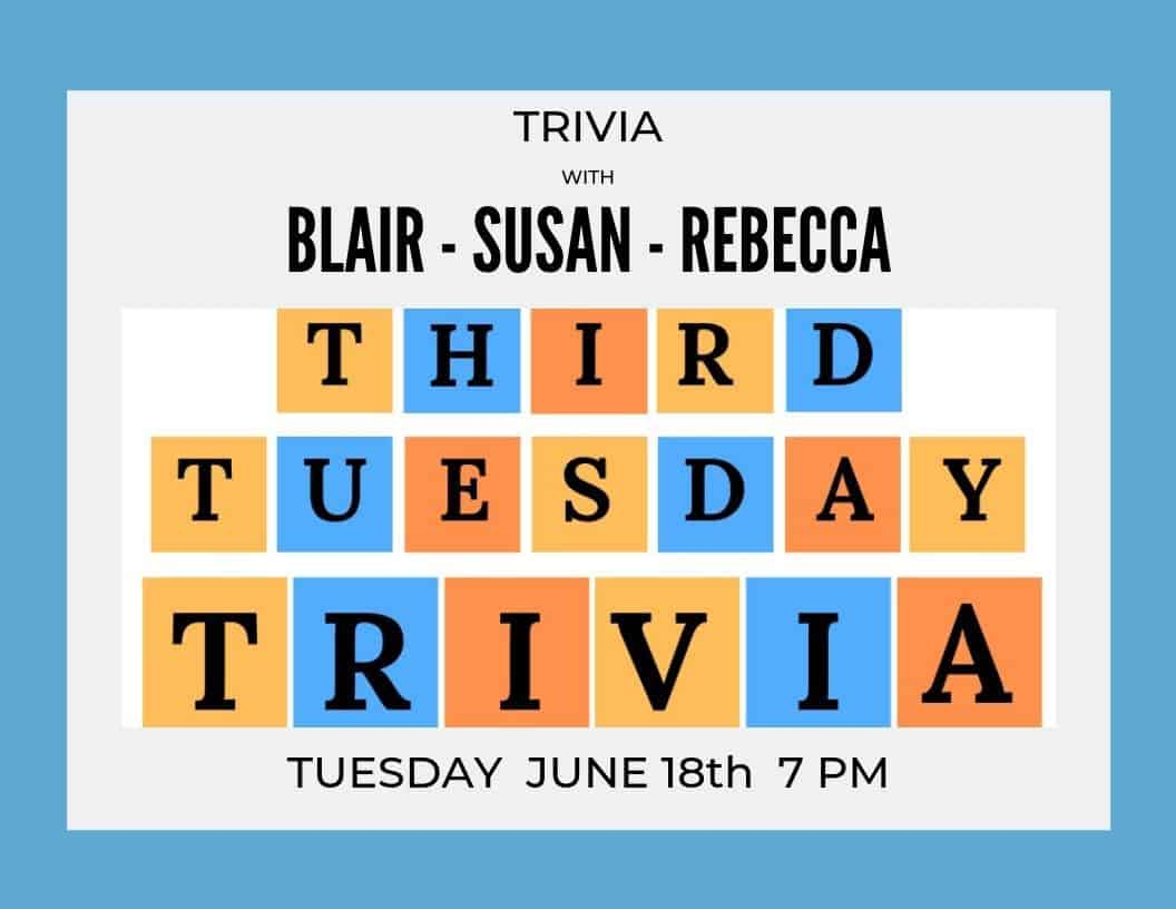 Third Tuesday Trivia - Guest Host ~ Blair Wyman
