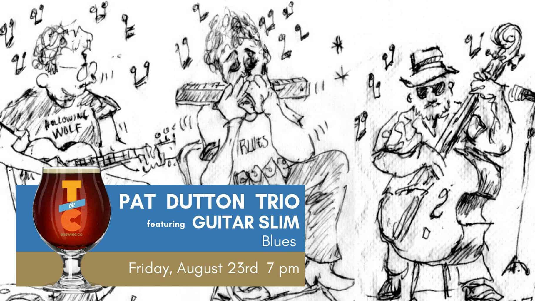 Pat Dutton Trio featuring Guitar Slim