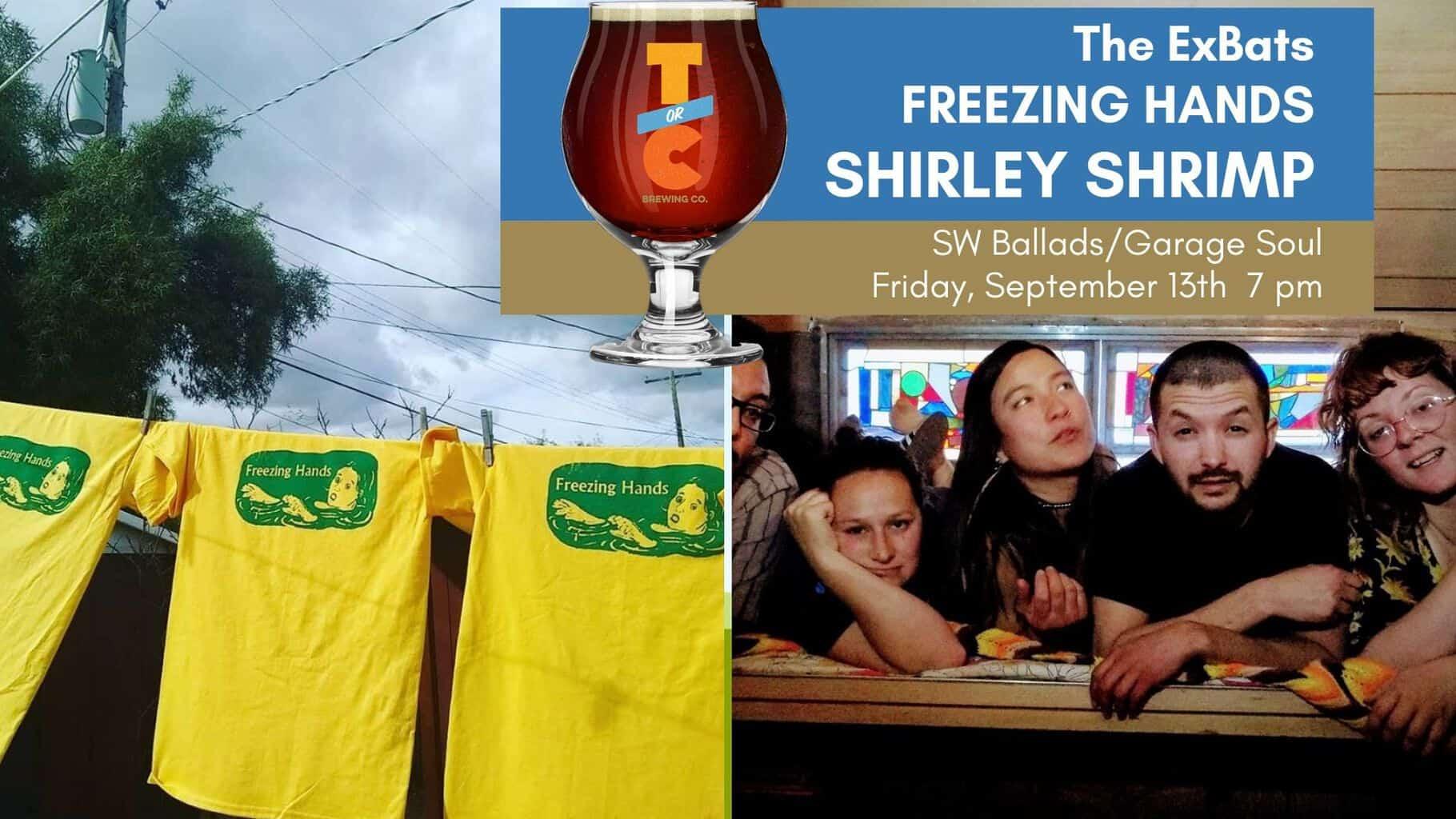 Shirley Shrimp, Freezing Hands & The ExBats