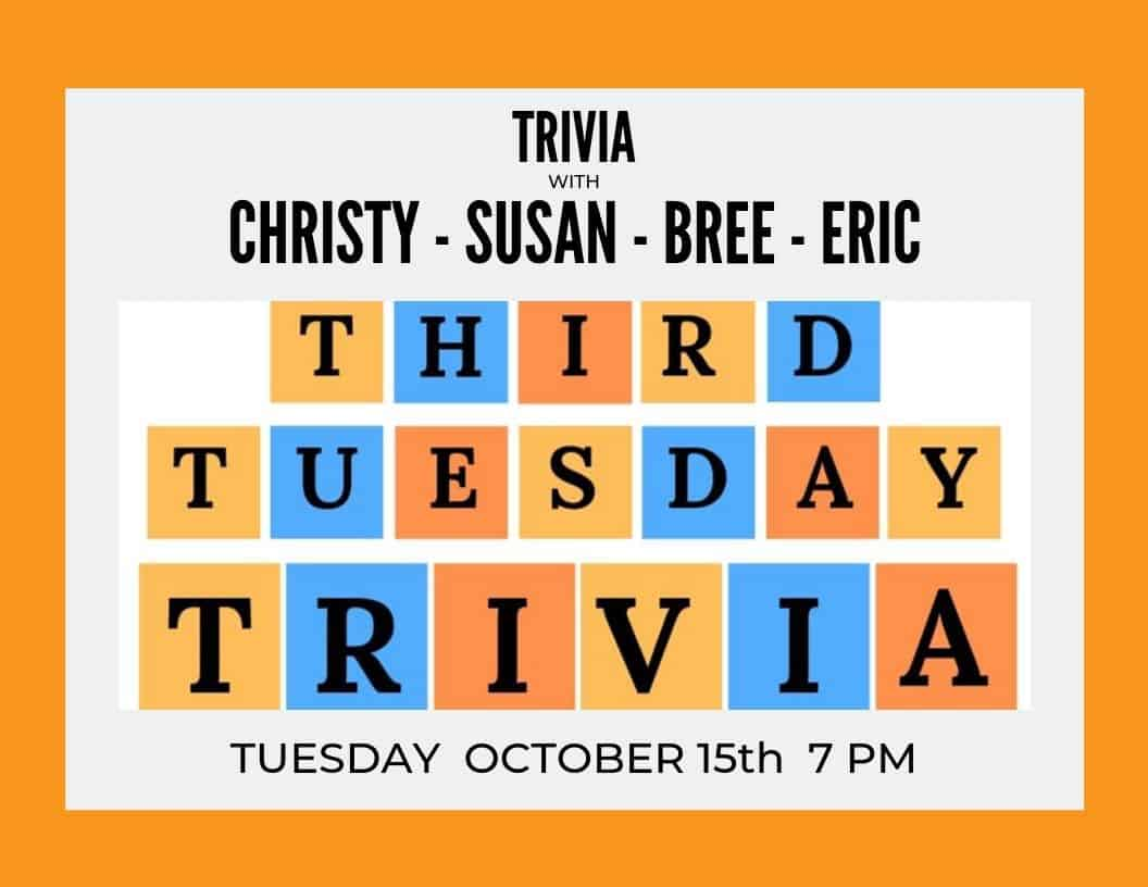 Third Tuesday Trivia